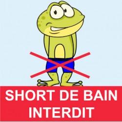 "Panneau - ""Short de bain interdit """
